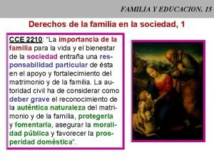 FAMILIA Y EDUCACION 15 Derechos de la familia