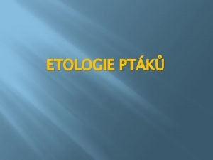 ETOLOGIE PTK Nzev koly Autor vukovho materilu slo