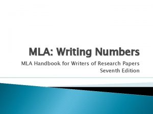 MLA Writing Numbers MLA Handbook for Writers of