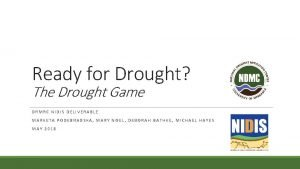 Ready for Drought The Drought Game DRMRC NIDIS