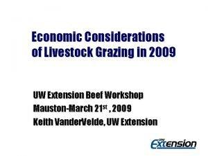 Economic Considerations of Livestock Grazing in 2009 UW