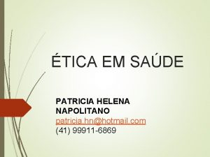 TICA EM SADE PATRICIA HELENA NAPOLITANO patricia hnhotmail