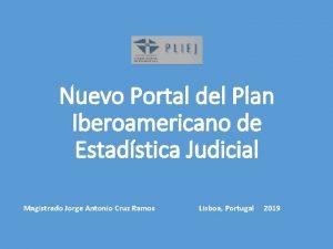 Nuevo Portal del Plan Iberoamericano de Estadstica Judicial