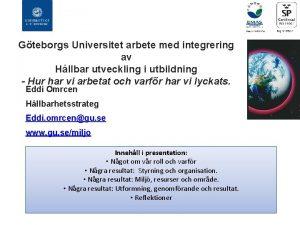 Gteborgs Universitet arbete med integrering av Hllbar utveckling