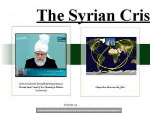 The Syrian Cris Sermon Delivered by Hadhrat Mirza