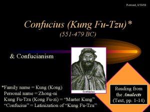 Revised 83008 Confucius Kung FuTzu 551 479 BC