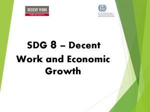 8 SDG Decent Work and Economic Growth SDG