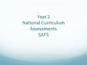 Year 2 National Curriculum Assessments SATS UK National