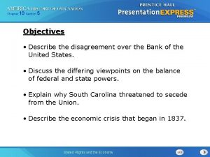 Chapter 10 Section 5 Objectives Describe the disagreement