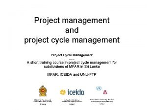 Project management and project cycle management Project Cycle