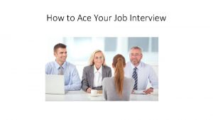 How to Ace Your Job Interview Research Know