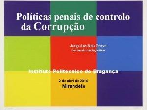Polticas penais de controlo da Corrupo Jorge dos