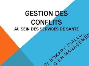 GESTION DES CONFLITS AU SEIN DES SERVICES DE