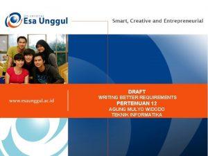 DRAFT WRITING BETTER REQUIREMENTS PERTEMUAN 12 AGUNG MULYO