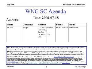 July 2006 doc IEEE 802 11 060944 r