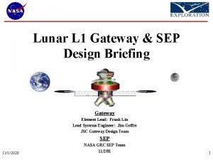 Lunar L 1 Gateway SEP Design Briefing Gateway