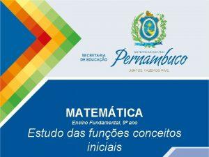 Matemtica e Suas Tecnologias MATEMTICA Matemtica Ensino Fundamental