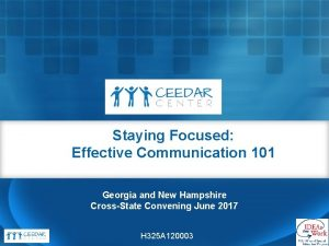 Staying Focused Effective Communication 101 Georgia and New