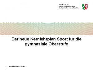 Der neue Kernlehrplan Sport fr die gymnasiale Oberstufe