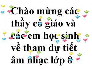 Cho mng cc thy c gio v cc