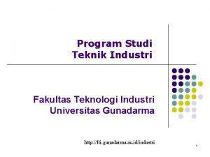 Program Studi Teknik Industri Fakultas Teknologi Industri Universitas