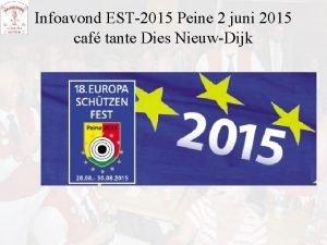 Infoavond EST2015 Peine 2 juni 2015 caf tante