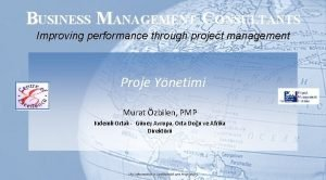 BUSINESS MANAGEMENT CONSULTANTS Improving performance through project management