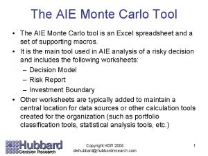 The AIE Monte Carlo Tool The AIE Monte