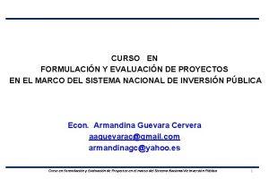 CURSO EN FORMULACIN Y EVALUACIN DE PROYECTOS EN