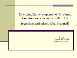 Emerging Market response to Developed Countries over recent