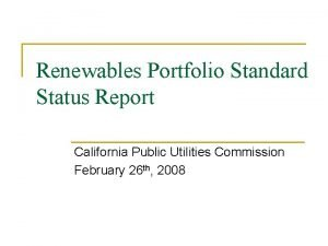 Renewables Portfolio Standard Status Report California Public Utilities