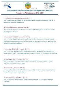 Geobotanik BiogeographischesGeobotanischesToxikologisches Kolloquium Vortrge im Wintersemester 2013 2014