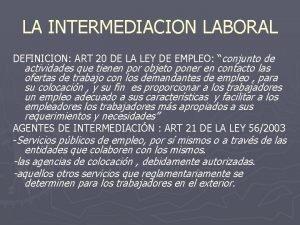 LA INTERMEDIACION LABORAL DEFINICION ART 20 DE LA