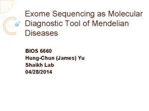 Exome Sequencing as Molecular Diagnostic Tool of Mendelian