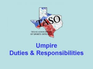 Umpire Duties Responsibilities Before Game Day First Responsibility