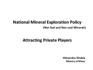 National Mineral Exploration Policy Non fuel and Noncoal