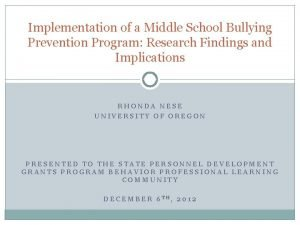 Implementation of a Middle School Bullying Prevention Program