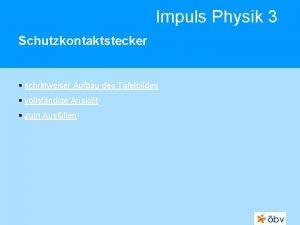 Impuls Physik 3 Schutzkontaktstecker schrittweiser Aufbau des Tafelbildes