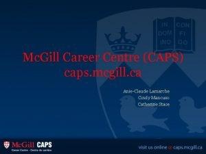 Mc Gill Career Centre CAPS caps mcgill ca