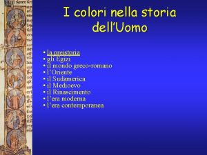 I colori nella storia dellUomo la preistoria gli