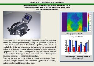 INFRARED THERMOGRAPHIC CAMERA Thermografic camera for infrared tests