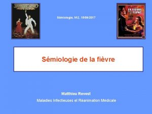 Smiologie M 2 15092017 Smiologie de la fivre
