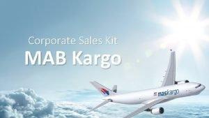 Corporate Sales Kit MAB Kargo Aspiration MAB Kargo