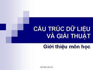 CU TRC D LIU V GII THUT Gii