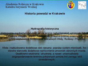 Akademia Rolnicza w Krakowie Katedra Inynierii Wodnej Historia