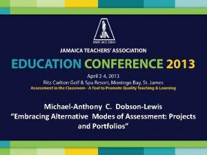 MichaelAnthony C DobsonLewis Embracing Alternative Modes of Assessment