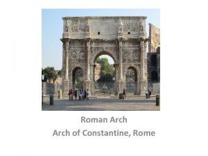 Masonry Arch Roman Arch of Constantine Rome Masonry