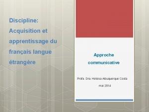 Discipline Acquisition et apprentissage du franais langue trangre