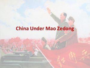 China Under Mao Zedong A New China China