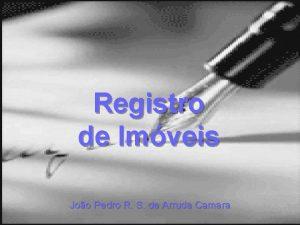 Registro de Imveis Joo Pedro R S de